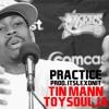 Practice (Tin Mann x Toy soulja Lagoon) Prod. Itslexonit