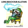 Long Beach Dub Allstars-Holding Out / Steady Customer