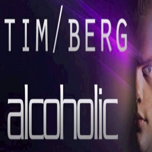 Tim Berg - Alcoholic (Mark Crilly Reverse Bass Remix)