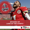 TDA Podcast n°197 : Land of the Chiefs !