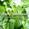 iFent - Batrawali Darso(Lagu Cover Pop Sunda Terbaru 2017/2018)