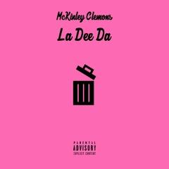La Dee Da (Prod. MIKE Beats)
