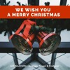 We Wish You A Merry Christmas (Public Domain) JAY ISAACSON