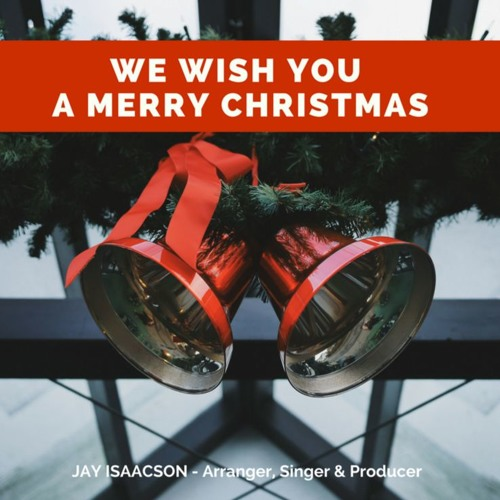 We Wish You A Merry Christmas Public Domain Jay Isaacson By Jay