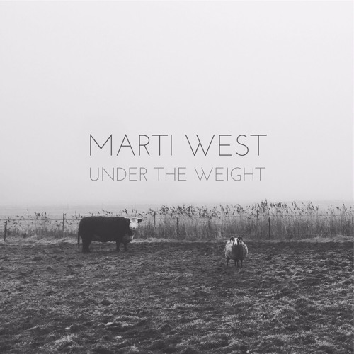 Marti West - Under The Weight
