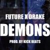 Future   Drake   Demons   Future & Drake Type Beat   Future Drake 2017