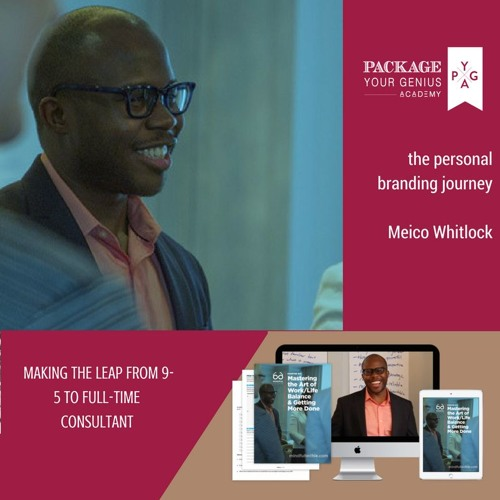 [The Personal Branding Journey] Making the Leap from 9-5 Job to Full-Time Consultant