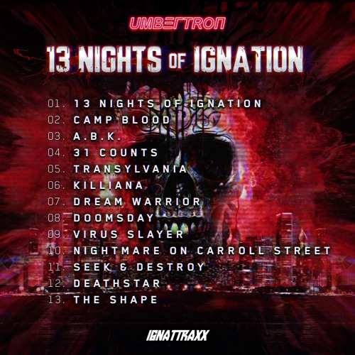 01. Umbertron - 13 Nights Of Ignation