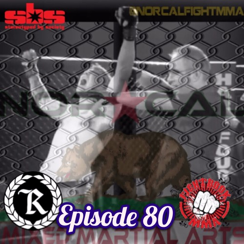 Episode 80: @norcalfightmma Podcast Featuring Michael Humphrey