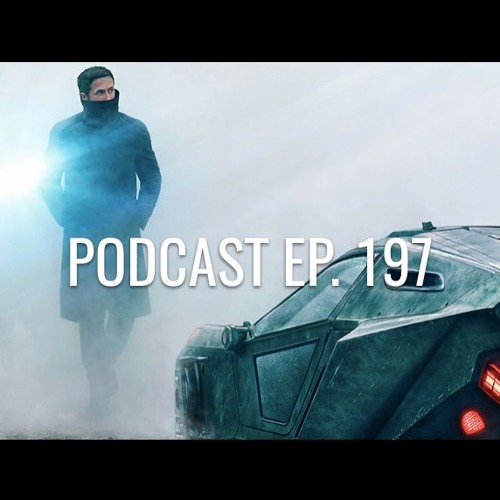 Podcast ep. 197: Blade Runner 2049, U2 en México, mother!