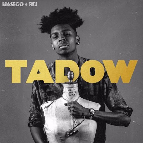 Masego - Tadow (Ft. FKJ)