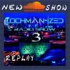Lochman Radio Show 3 (Obscurena Records Radio)