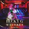 BECKY G FT. BAD BUNNY - MAYORES [RMX DJ JHON MOSQUERA] @ Click En ''Comprar'' Para Descargar Gratis