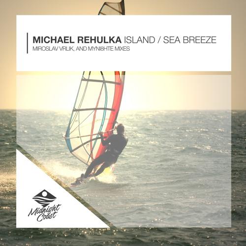 Michael Rehulka Island Miroslav Vrlik Remix By Midnight Coast