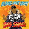 Man's Not Hot (Brandon Saena Edit)PREVIEW *Free Download*
