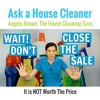 Wait! Don't Close The Sale - House Cleaners Walk Away