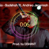 Badshah - Let It Go feat Andrea Jeremiah (Party Mix)