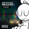 Armin van Buuren - This Is A Test (Extended Mix)[Edit in Spanish by: Ecrase] remix