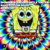 Spongebob Psy Pants (MnK Mashup) [BIGMOO Edit] - ch33ky teaser
