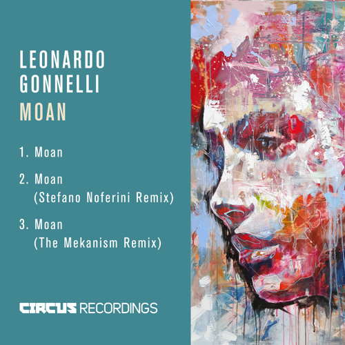 Leonardo Gonnelli - Moan (Original Mix)[Circus Recordings]