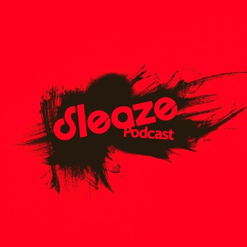 Andre Crom - Sleaze Podcast 084