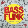 Bass Funk Vol. 3: Dubra Mini Mix (OUT NOW)