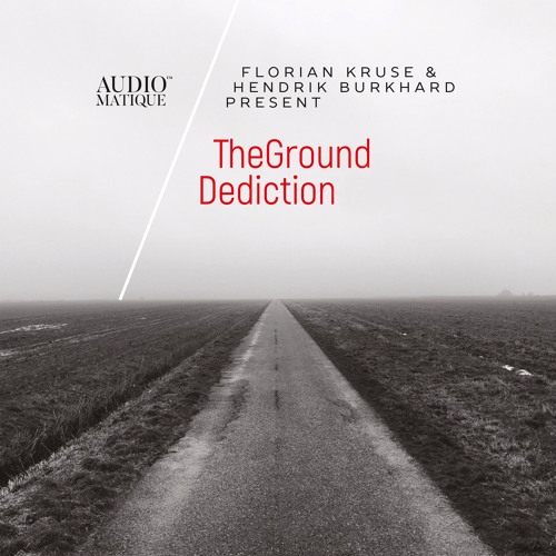 TheGround (Florian Kruse, Hendrik Burkhard) - Dediction