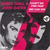Hall & Oates - I Can't Go For That (Disco Syndicate Version)