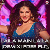Laila Main Laila (Remix) | Free FLP | FL Studio | EDM | By DJ SNB