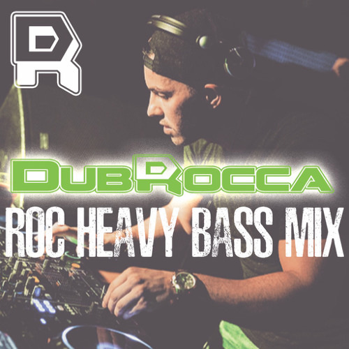 ROC HEAVY BASS MIX - DUBROCCA