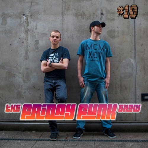 The Friday Funk Show Episode 10 feat. Bensley