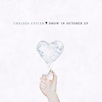 Chelsea Cutler - Snow In October