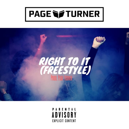 Right To It (Freestyle)(Prod. Page Turner)