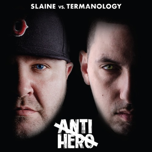 "Slaine vs Termanology ""Anti-Hero"" ft (Bun B & Everlast)Prod By DJ Premier"