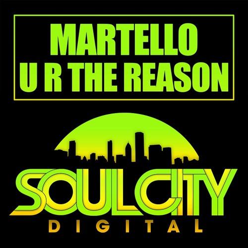 Martello - U R The Reason (Audio Jacker & Soul Power Radio Edit)