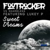 Footrocker vs Shameless ft. MC Lukey P - Sweetdreams   Sopranos Sounds **FREE DOWNLOAD**