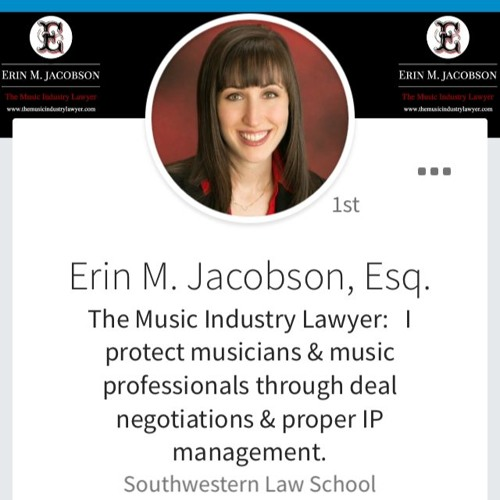 Erin Jacobson  - The Music Industry Lawyer: Music Biz 101 & More Podcast