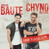 Carlos Baute Ft. Chyno Miranda - Vamo A La Calle (Adri El Pipo & Juan Lopez Dj Edit 2017)