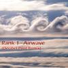 Rank 1 - Airwave (Decibel Pilot Remix)[FREE DOWNLOAD]