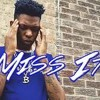 Yung Bleu - Miss It (Lyrics)