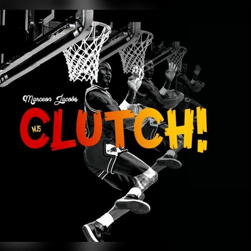Clutch! [Prod. Drunken Kick Beats]