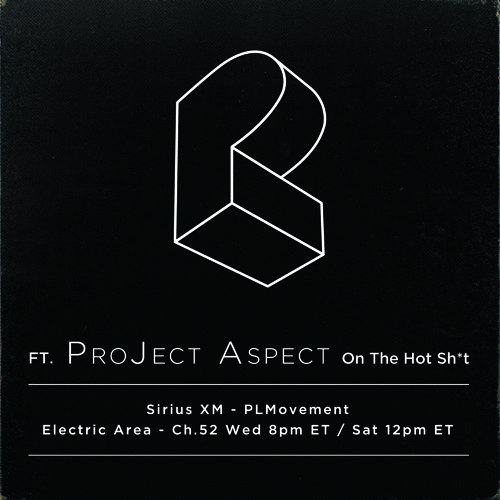The HOT Sh*t ep298 ft. ProJect Aspect - Pretty Lights Movement