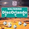 Walterino - DiscOrlando (Purple Music Tracks)