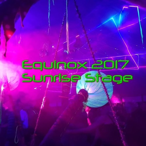 006 - Equinox 2017 - Sunrise Stage Sunday - 1930 - 2100 - Fordy