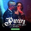 Tomas The Latin Boy Ft. Farina - Parcera (Dj Mursiano Edit)