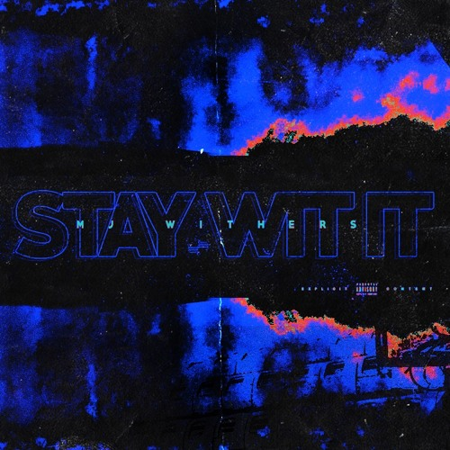 Stay Wit It (produced by KEISHH)