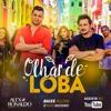 OLHAR DE LOBA - ALEX E RONALDO