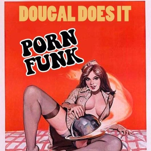 70's Porn funk (Dougal Does It)