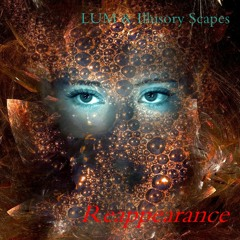 LUM & Illusory Scapes - Reappearance