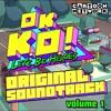 OK K.O.! Let's Be Heroes - Original Soundtrack, Vol. 1